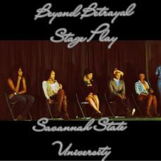 Beyond Betrayal Savannah State